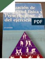 Evaluacion de Aptutud Fisica y Prescripcion Del Ejercicio 5 Edicion- Vivian Heyward. Cap 1,2,3,4,5,6,10, y 11