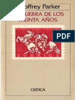 Geoffrey Parker, John H. Elliott, Simon Adams La Guerra de los Treinta Años 1618-1648  1988