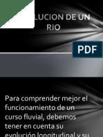 Evolucion de Un Rio