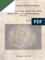 Palomo - Las Artes y Las Ideas de Arte Durante La Independencia (1794-1821)