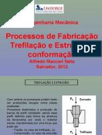 Processos Industriais 10 - trefilação e extrusão