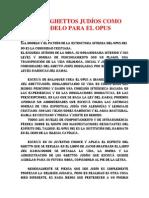 LOS GHETTOS JUDÍOS COMO MODELO PARA EL OPUS