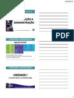 ACADÊMICOS - Aula Introdução a Administração 2014 1