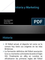 Futbol, Historia y Marketing