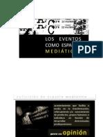 eventos como espacios mediáticos