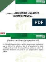 CONSTRUCCIÓN DE UNA LÍNEA JURISPRUDENCIAL