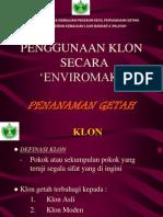 10. Penggunaan Klon Secara Enviromak