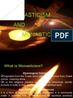 Scholasticism and Monasticism.