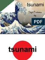 Tsunami (Presentation) - Sigit Pratama 51