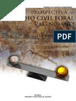 Prospectiva del Dret Civil Foral Valencià