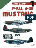 "(Seria ""Pod Lupą"" No.1) P-51/P-51A/A-36 Mustang"