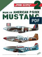 "(Seria ""Pod Lupą"" No.2) North American P-51B/K Mustang"