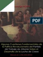 Algunas Cuestiones Fundamentales de la Política Revolucionaria el Partido del Trabajo de Albania Sobre el Desarrollo de la Lucha de Clases; Nexhmije HOXHA