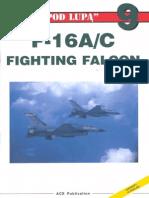 "(Seria ""Pod Lupą"" No.9) General Dynamics F-16A/C Fighting Falcon"
