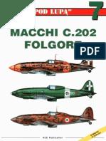 "(Seria ""Pod Lupą"" No.7) Macchi C.202 Folgore"