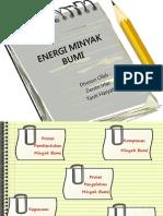 Presentasi Energi Minyak Bumi