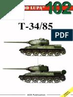 "(Seria ""Pod Lupą"" No.102) T-34/85"