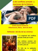 Las Victimas Del Conflicto Armado y Las Conversaciones en La Habana