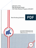 Application of the Single Hardening Model in the Finite Element Program ABAQUS