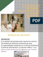 Actividades de Enfermeria Ingreso y Egreso Pte