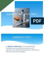 DIABETES MELLITUS TIPO 1 Exposicion Final Patologiaaaaaaa