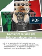 Primeros Gobiernos Mexicanos Independientes