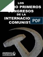 Los Cuatro Primeros Congresos de La Internacional Comunista