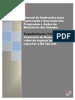 Manual de Instruções para Aprovaçao e Execuçao dos Programas e Açoes do MCIDADES - Repasse superior a 750.000