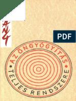 Dr. Stephen T. Csang-Az öngyógyítás teljes rendszere