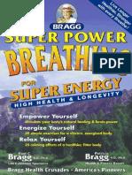 19866841 Super Power BREATHING Bragg
