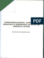 AYERBE, Luis Fernando (org) - Territorialidades, conflitos e desafios à soberania estatal na AL