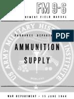 FM 9-6 Ammunition Supply-15June1944
