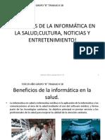 BENEFICIOS DE LA INFORMÁTICA EN LA SALUD,CULTURA, trabajo 18