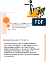 comoelaborarunproyecto-121018153223-phpapp02