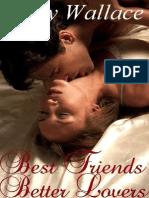 Best Friend ,Better Love - Kelly Walace