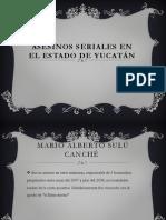 Asesinos Seriales en el Estado de Yucatán