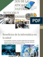 BENEFICIOS DE LA INFORMATICA EN LA SALUD,.pptx