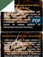 Mem_rias P_stumas de Br_s Cubas - Machado de Assis (SLIDES)