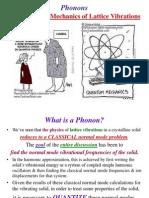 Vibrations Phonons: