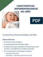 CARACTERISTICAS ANATOMOFISIOLOGICAS