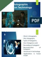holographic tecology