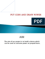 Put Coin and Draw Power