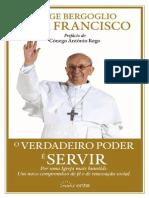 PapaFrancisco - O verdadeiro poder é servir