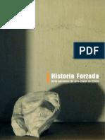 Allende, Illanes (Cur.) - Historias Forzadas. Bifurcaciones Del Arte Joven en Chile