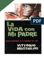 La Vida Con Mi Padre - Vittorio Mussollini