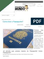 Como Tirar o Passaporte_ - Mochileiros Pelo Mundo