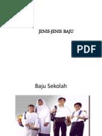 JENIS-JENIS BAJU/PAKAIAN