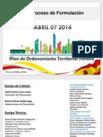 Avances Plan de Ordenamiento Territorial de Pereira - Presentación ante concejo municipal 7 de abril de 2014.pdf