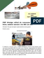 PRF divulga edital de concurso nesta terça-feira; salário inicial é de R$ 3,6 mil