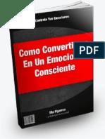 Como Convertirme en Un Emocional Consciente - Tito Figueroa